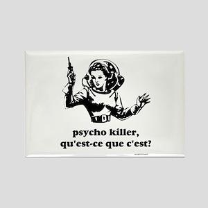 Psycho Killer? Rectangle Magnet