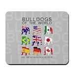 Bulldogs of the World Mousepad