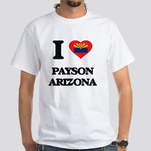 I love Payson Arizona T-Shirt