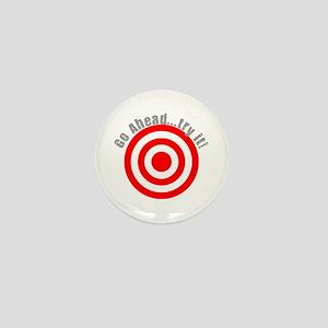 Hit Me! I Dare Ya! Mini Button