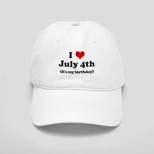 I Love July 4th (my birthday) Cap