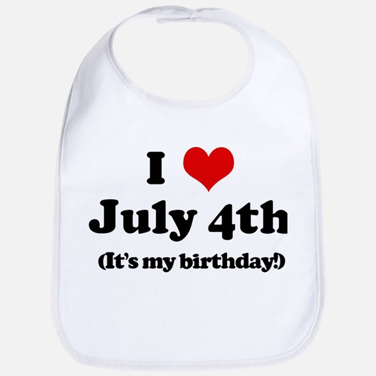 I Love July 4th (my birthday) Bib