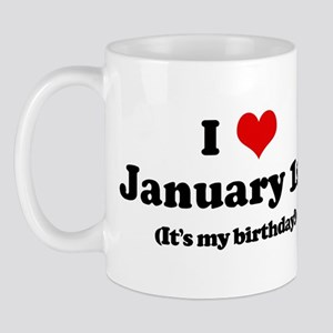 I Love January 1st (my birthd Mug