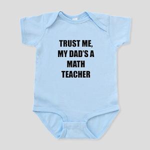 Trust Me My Dads A Math Teacher Body Suit