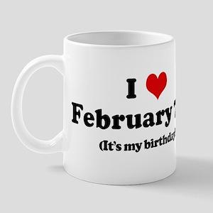 I Love February 7th (my birth Mug