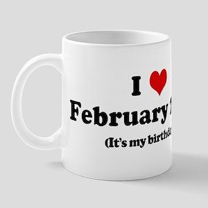 I Love February 28th (my birt Mug
