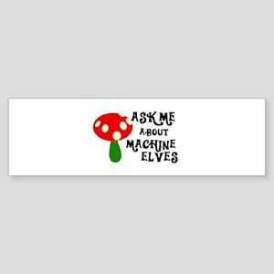 Machine Elves Bumper Sticker