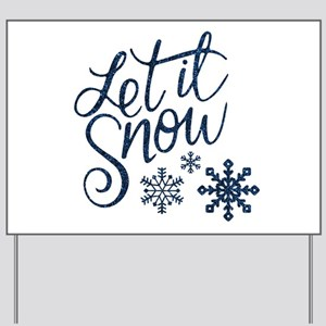 Let it Snow Navy Yard Sign