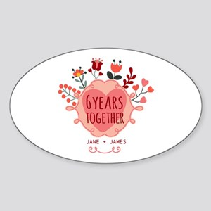 Personalized 6th Anniversary Sticker (Oval)