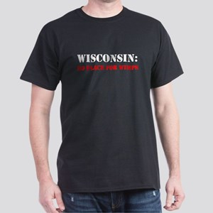 WISCONSIN no place for wimps Dark T-Shirt