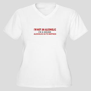I'M NOT AN ALCOHOLIC... Women's Plus Size V-Neck T