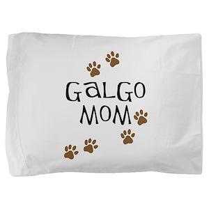Galgo Mom Pillow Sham