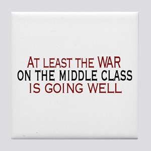 War on Middle Class Tile Coaster