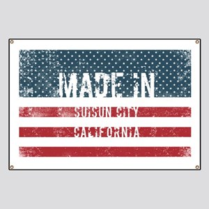 Made in Suisun City, California Banner