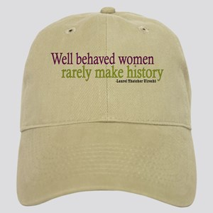 Well Behaved Women Cap
