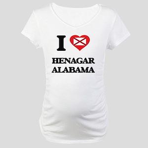 I love Henagar Alabama Maternity T-Shirt