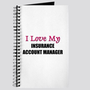 I Love My INSURANCE ACCOUNT MANAGER Journal