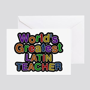 World's Greatest LATIN TEACHER Greeting Card