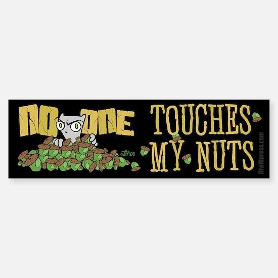 No One Touches My Nuts Bumper Bumper Bumper Sticker