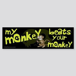 My Monkey Beats Your Monkey Bumper Sticker