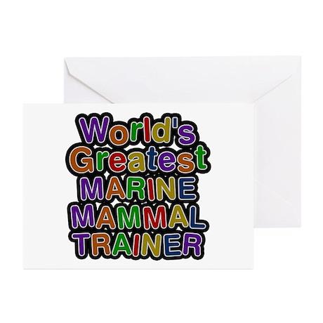 World's Greatest MARINE MAMMAL TRAINER Greeting Ca