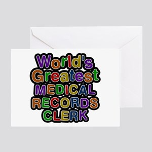 World's Greatest MEDICAL RECORDS CLERK Greeting Ca