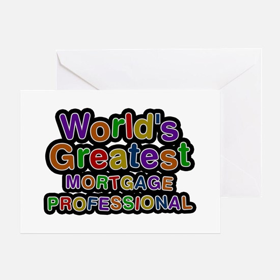 World's Greatest MORTGAGE PROFESSIONAL Greeting Ca