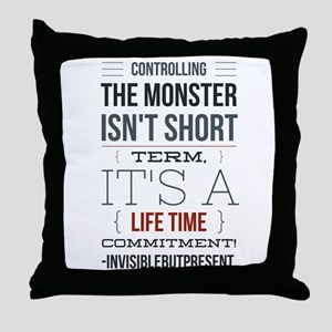 Controlling the monster © Throw Pillow