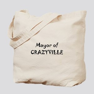 Mayor of Crazyville Tote Bag