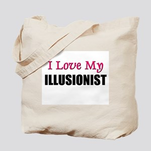 I Love My ILLUSIONIST Tote Bag