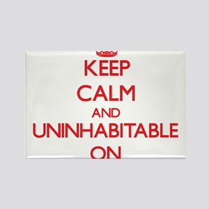 Keep Calm and Uninhabitable ON Magnets