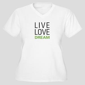 Live Love Dream Women's Plus Size V-Neck T-Shirt