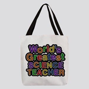 World's Greatest SCIENCE TEACHER Polyester Tote Ba
