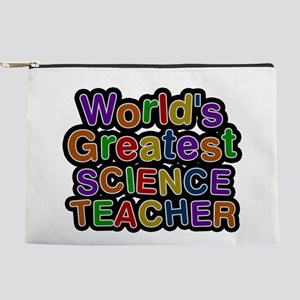 World's Greatest SCIENCE TEACHER Makeup Pouch