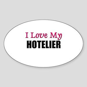 I Love My HOTELIER Oval Sticker
