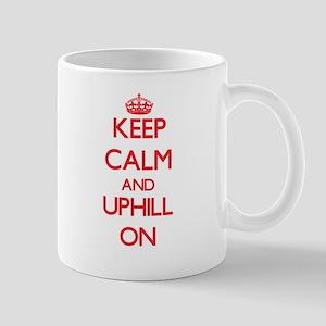 Keep Calm and Uphill ON Mugs