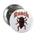 Roach Button