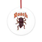 Roach Ornament (Round)