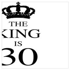 The King Is 30 Canvas Art