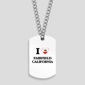 I love Fairfield California Dog Tags