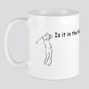 Is it in the hole? Mug