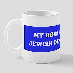 MY BOSS IS A JEWISH DENTIST Mug