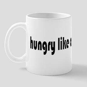 Hungry Like a Wolf Mug