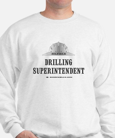 Drilling Superintendent Sweatshirt