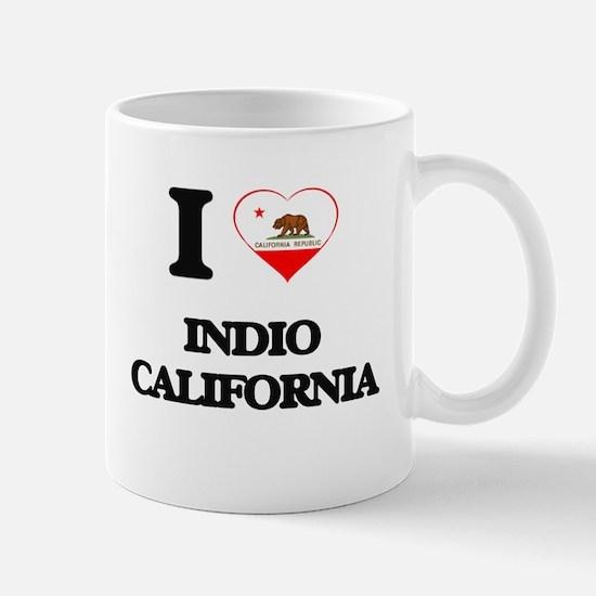 I love Indio California Mugs