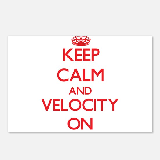 Keep Calm and Velocity ON Postcards (Package of 8)