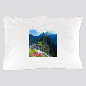 Discover the World: Machu Picchu Pillow Case