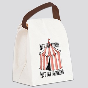 Not my circus Canvas Lunch Bag