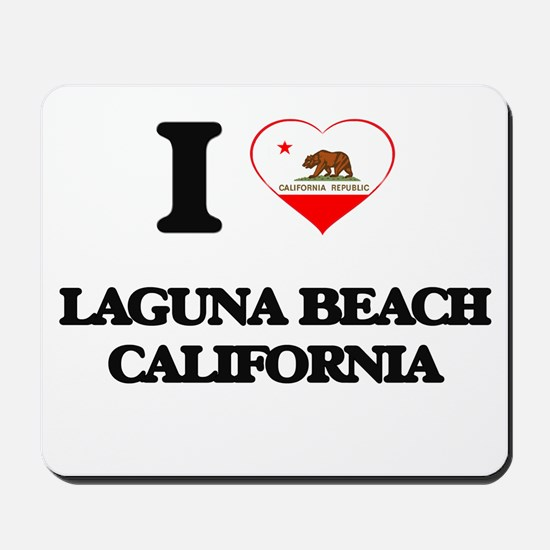 I love Laguna Beach California Mousepad