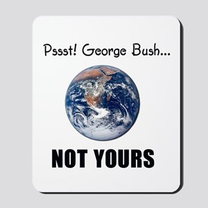 Not your planet Mousepad